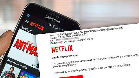 Netflix-mailtje 'Uw account is geblokkeerd' is nep