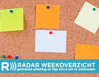 Radar weekoverzicht: van gewiekste phishing tot tips om je pincode veilig te onthouden