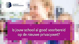 Campagne over nieuwe privacywet van Autoriteit Persoonsgegevens