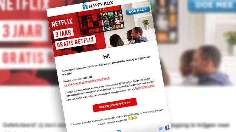 Trap niet in deze nepmail over '3 jaar gratis Netflix'